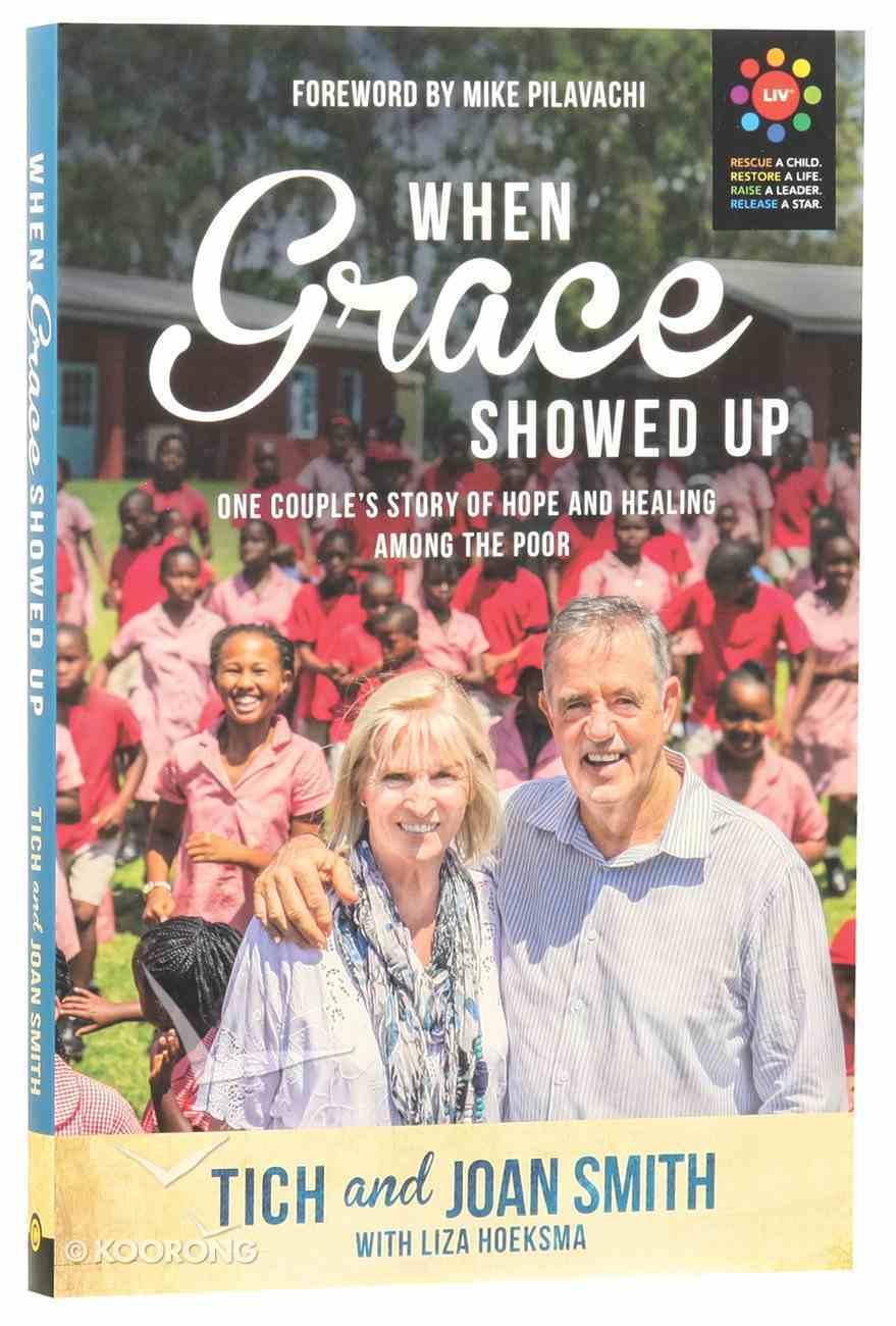 When Grace Showed Up Paperback