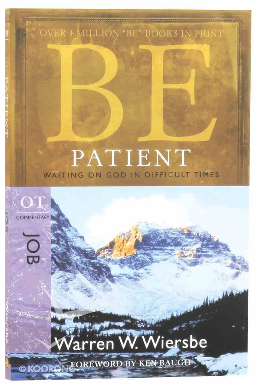 Be Patient (Job) (Be Series) Paperback