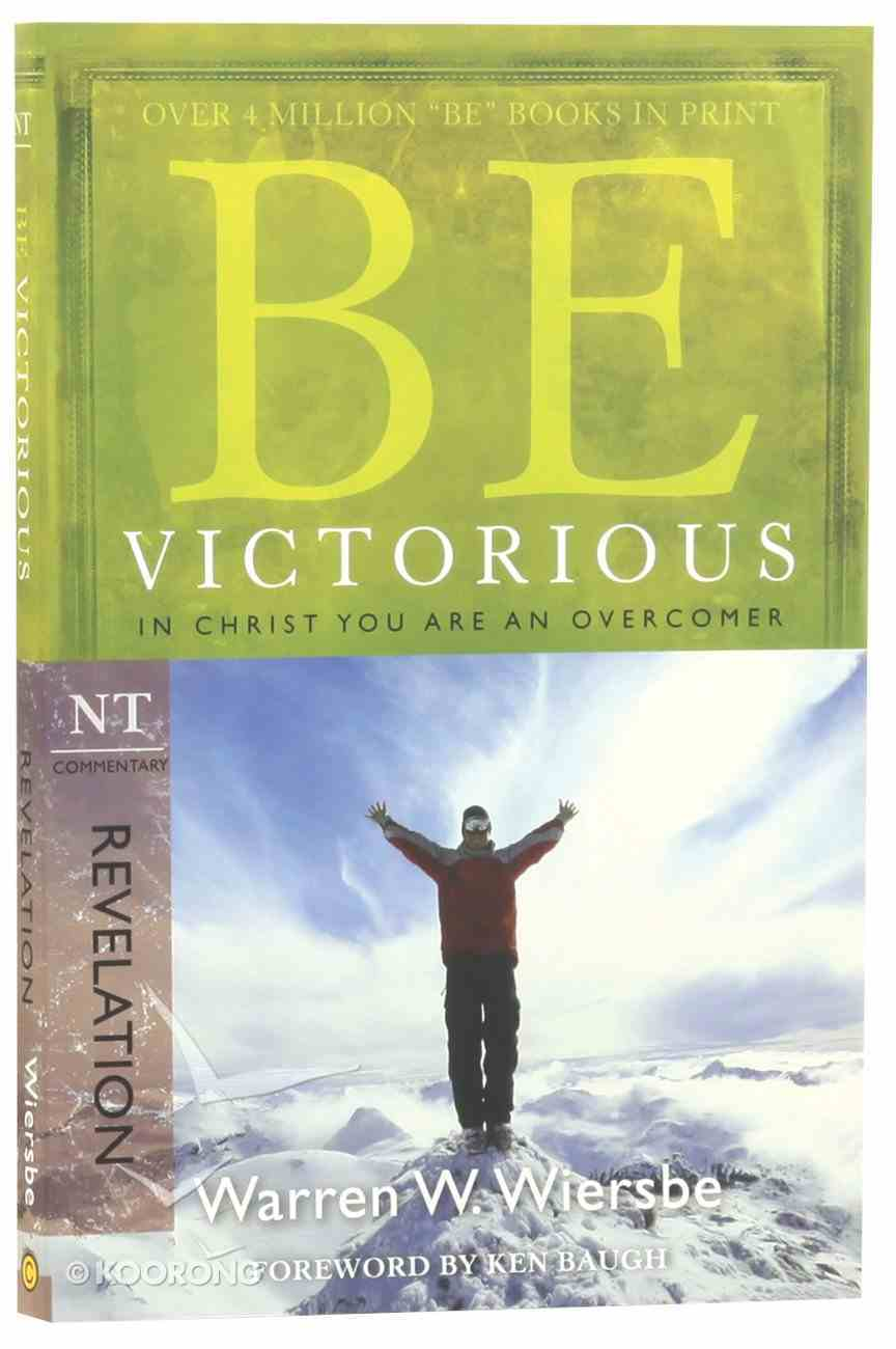 Be Victorious (Revelation) (Be Series) Paperback