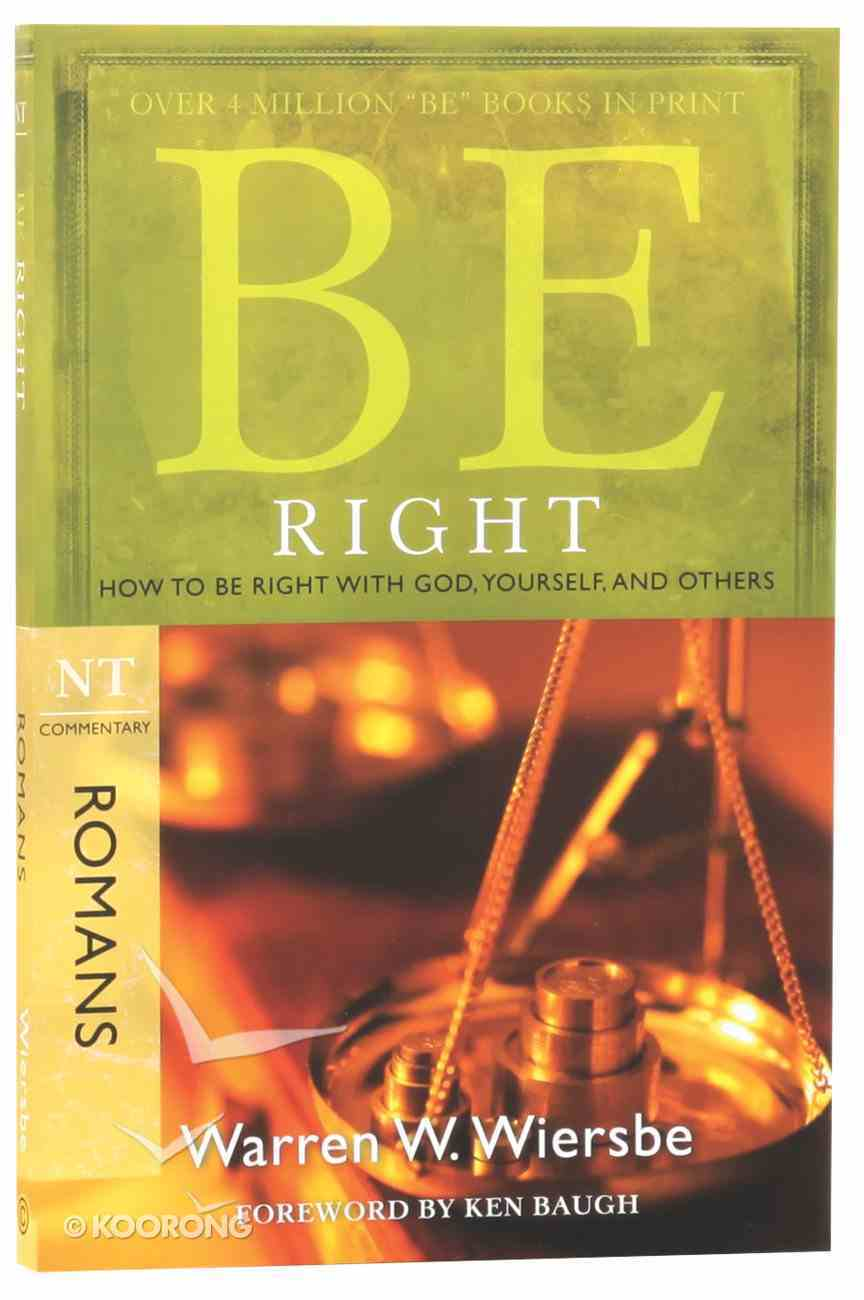 Be Right (Romans) (Be Series) Paperback