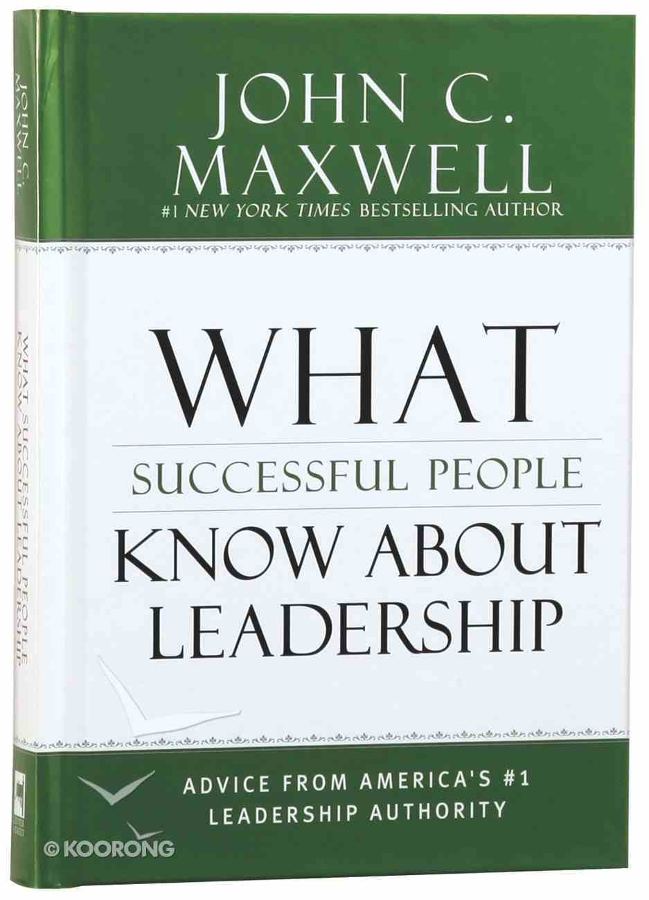 What Successful People Know About Leadership Hardback