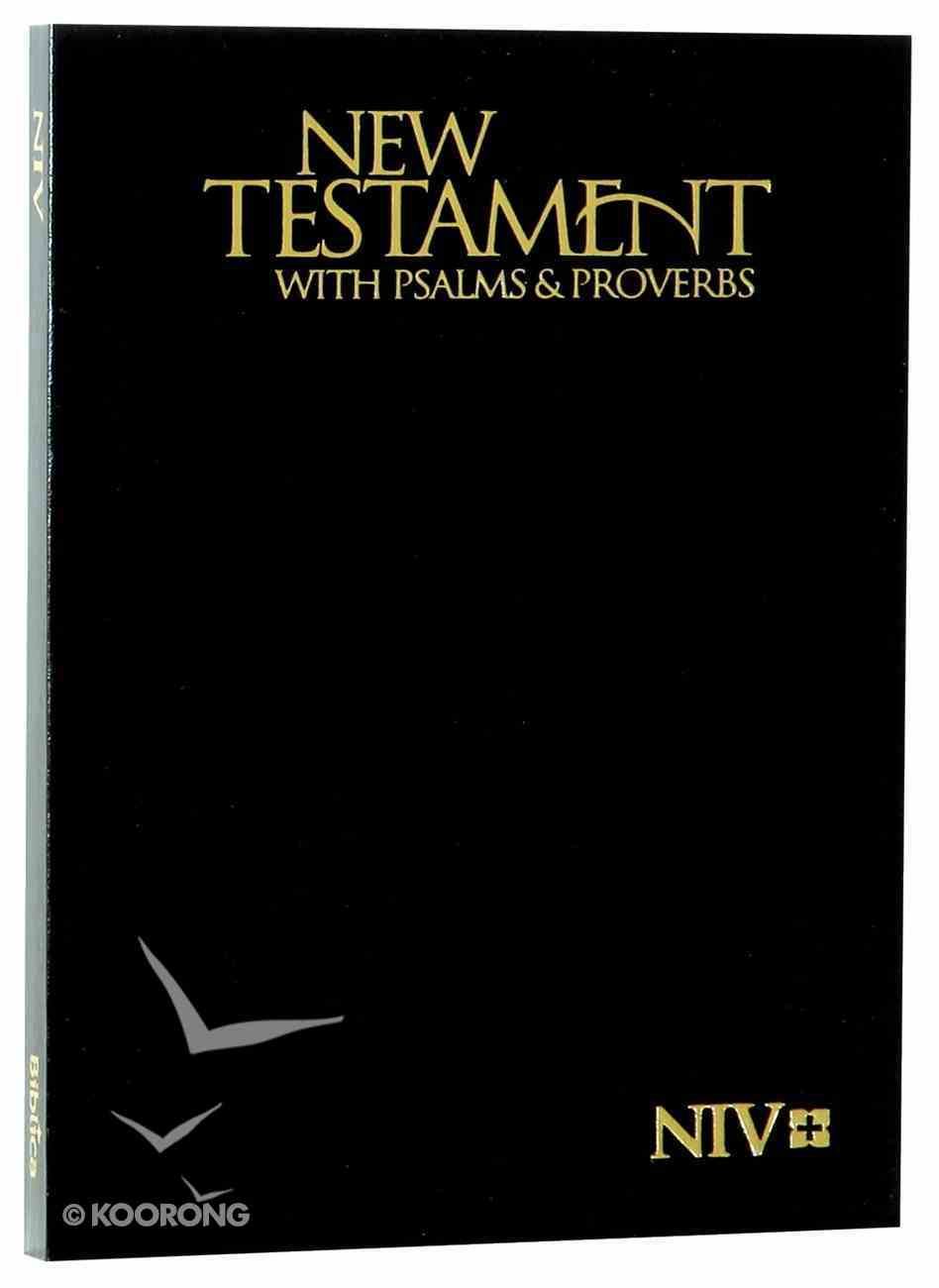 NIV Pocket New Testament With Psalms & Proverbs Black (Black Letter Edition) Paperback
