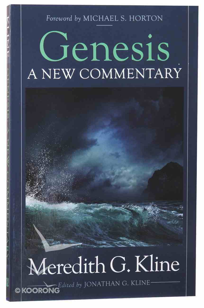 Genesis: A New Commentary Paperback