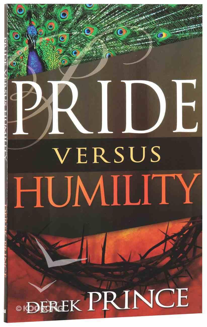 Pride Versus Humility Paperback