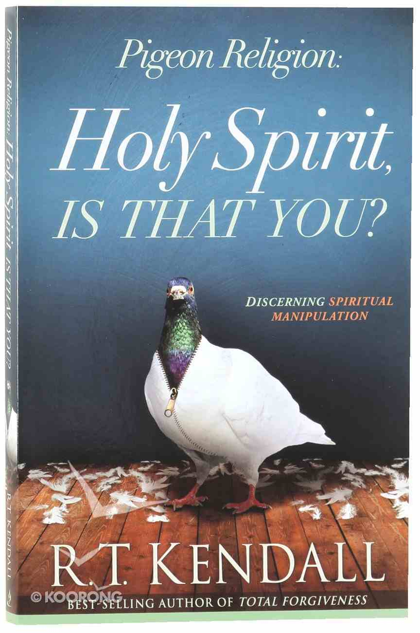 Pigeon Religion: Holy Spirit, is That You? Paperback