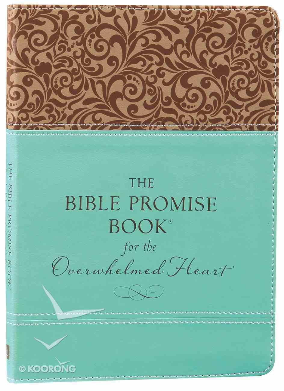 The Bible Promise Book For the Overwhelmed Heart Imitation Leather