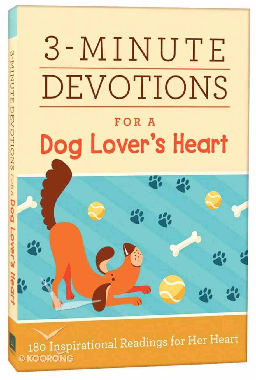 3-Minute Devotions For a Dog Lover's Heart Paperback