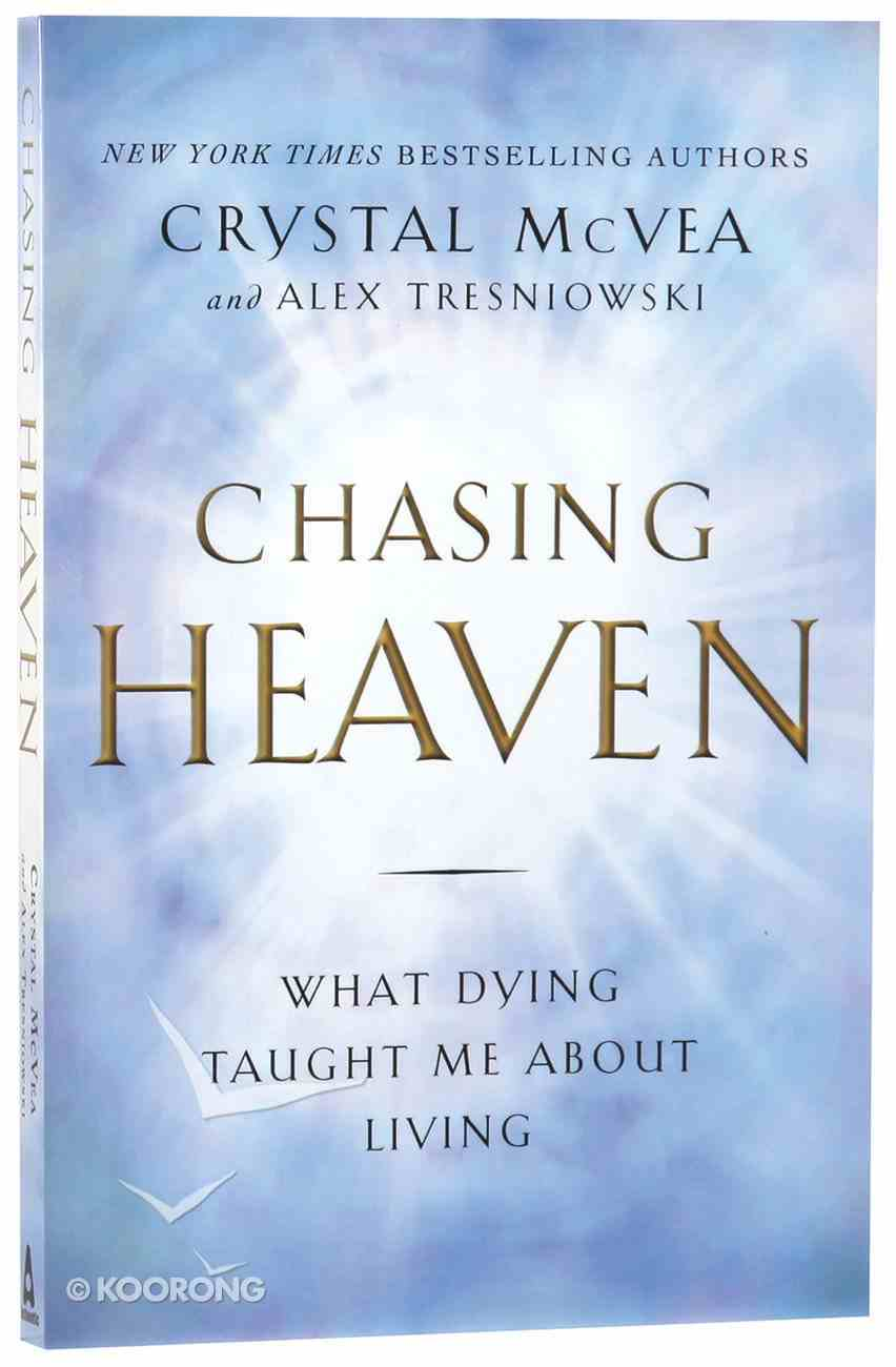Chasing Heaven Paperback