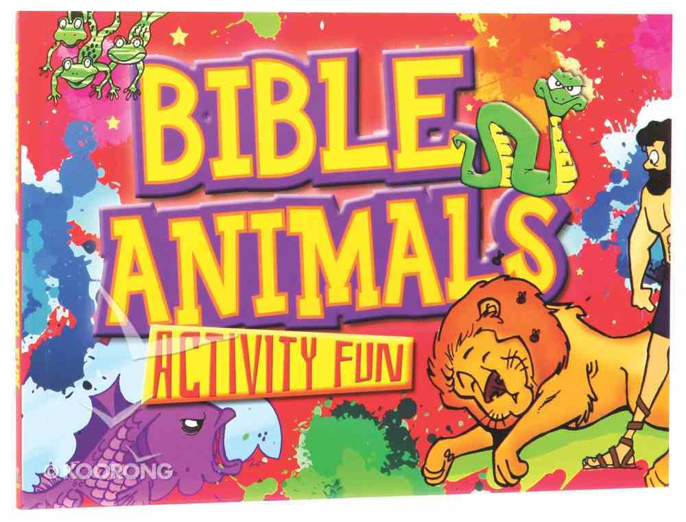 Bible Activity Fun: Bible Animals Paperback