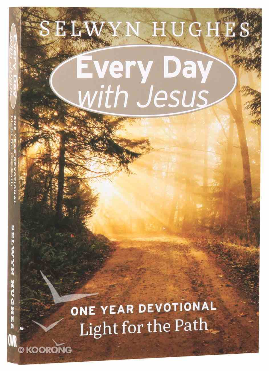 Light For the Path (Every Day With Jesus Series) Paperback