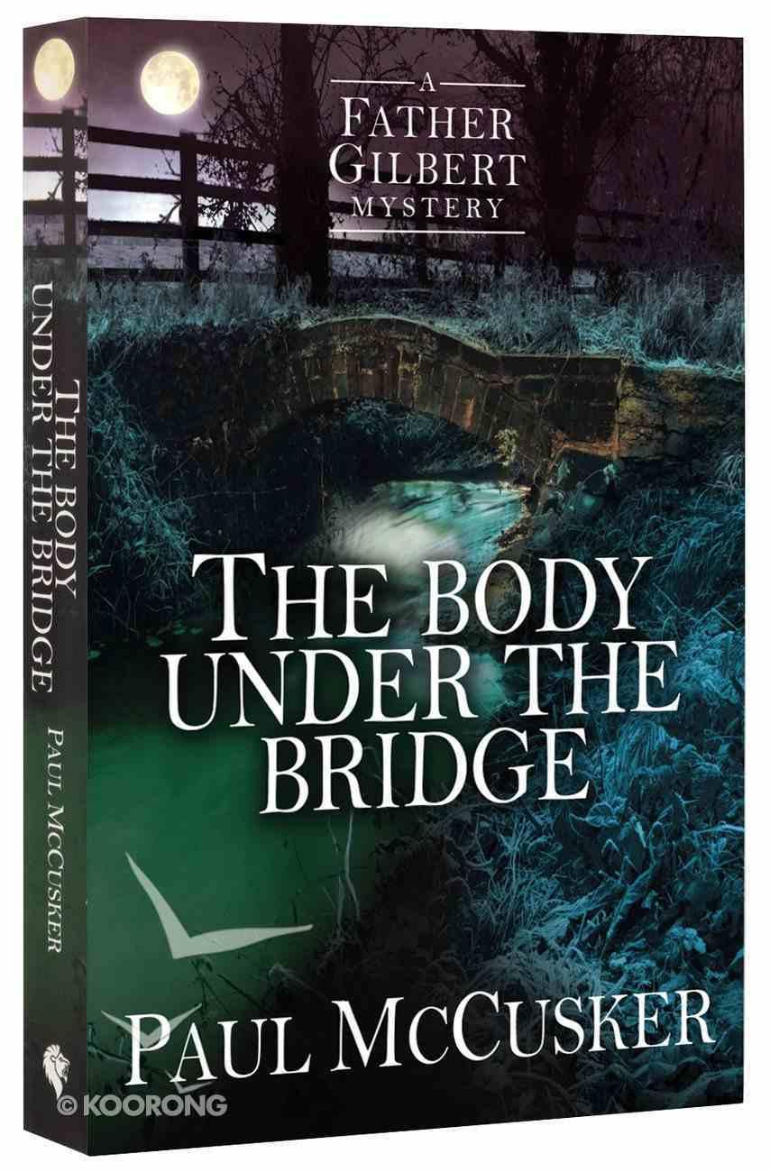 The Body Under the Bridge Paperback
