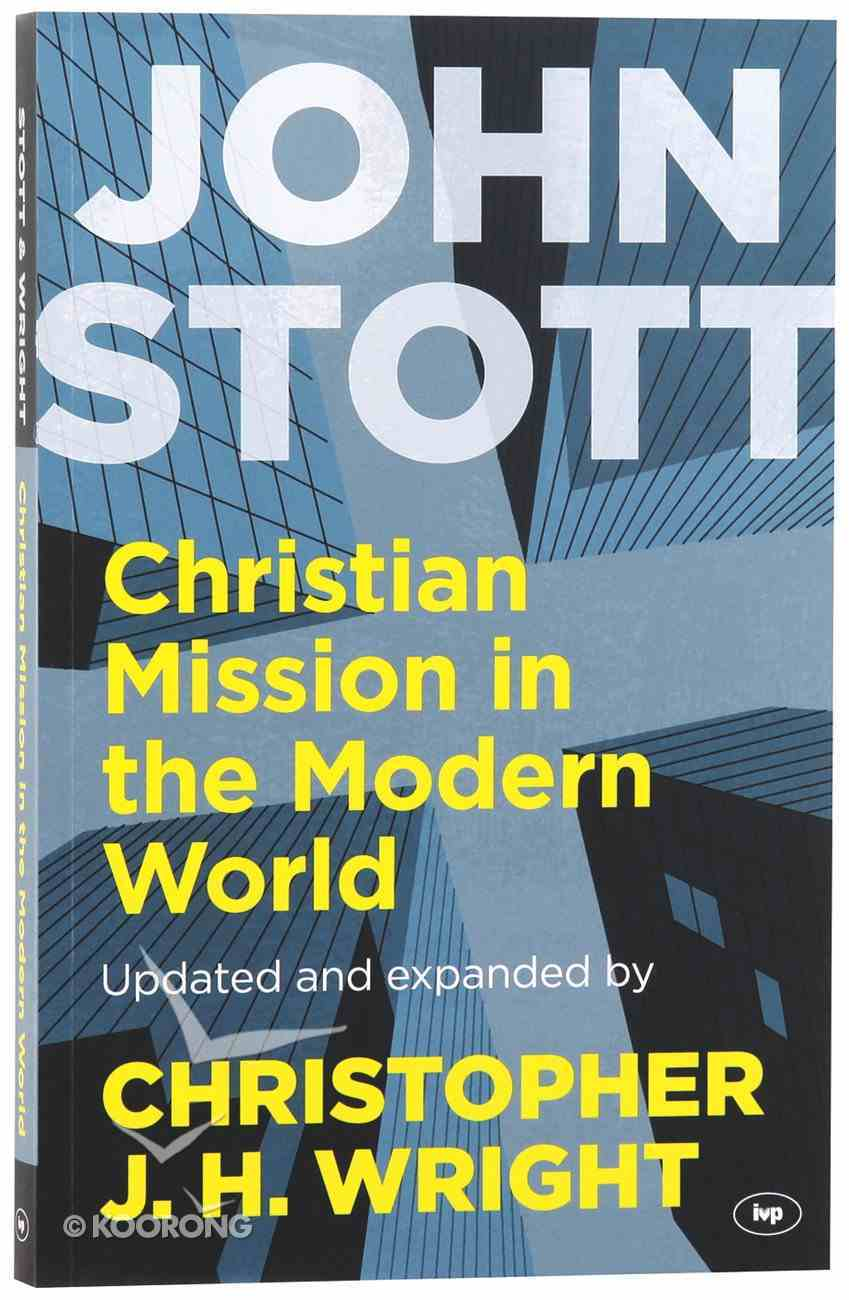 Christian Mission in the Modern World (And Expanded) Paperback