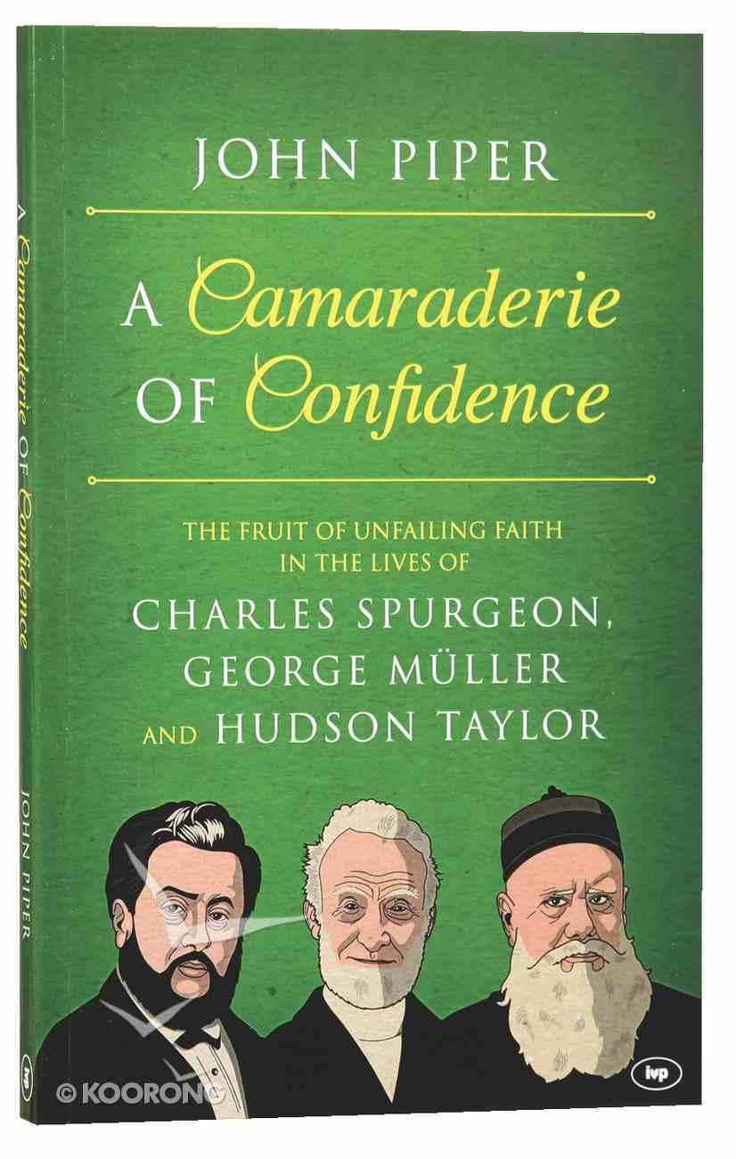 Camaraderie of Confidence Paperback