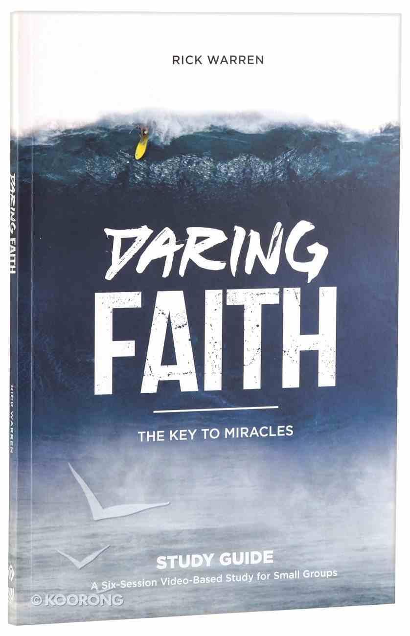 Daring Faith (Study Guide) (Daring Faith Campaign Series) Paperback
