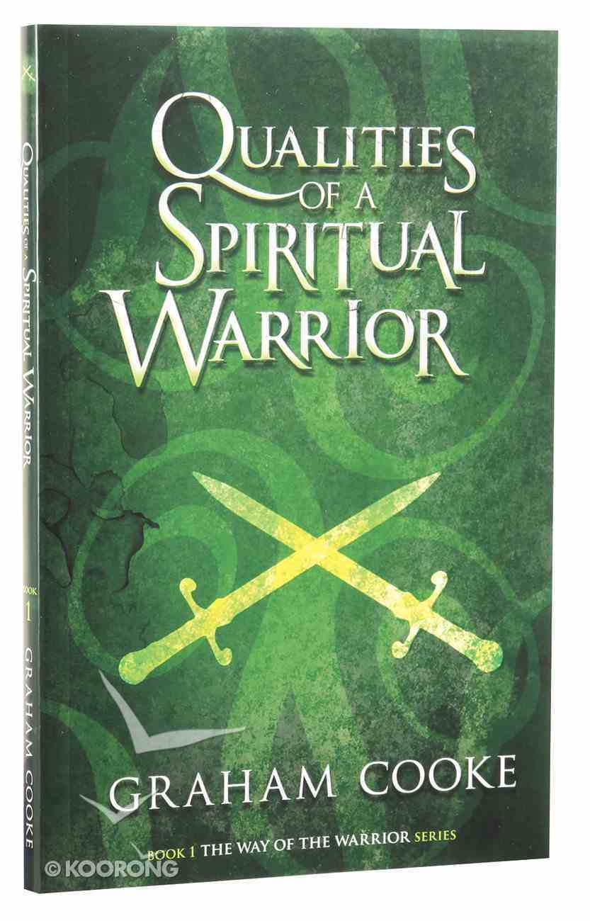Qualities of a Spiritual Warrior (#01 in The Way Of The Warrior Series) Paperback