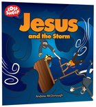 Jesus and the Storm (Lost Sheep Series) Paperback