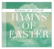 Album Image for Sounds of Worship: Hymns of Easter - DISC 1