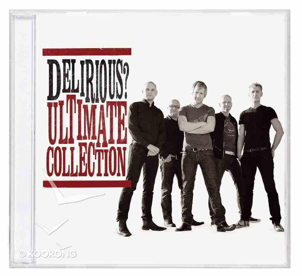 Delirious?: Ultimate Collection CD