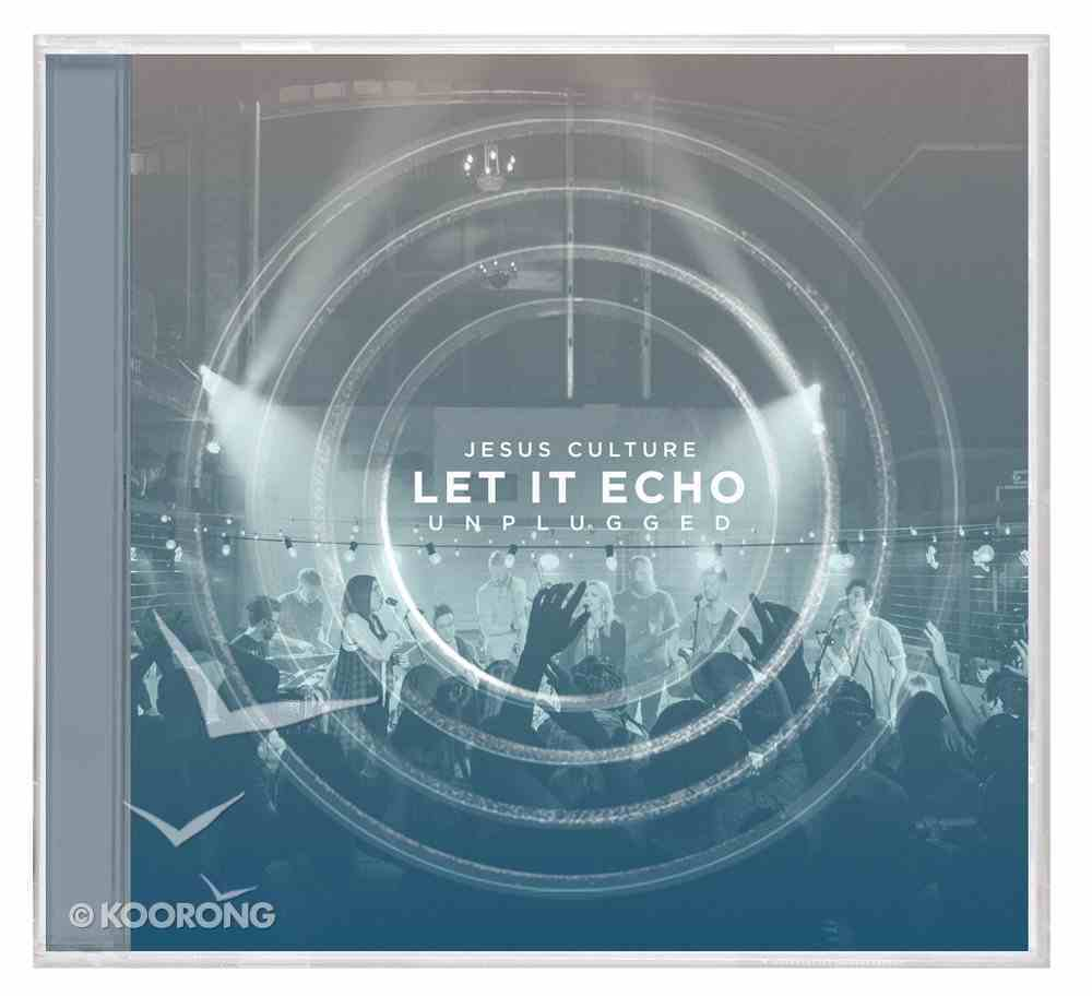 2016 Let It Echo Unplugged CD
