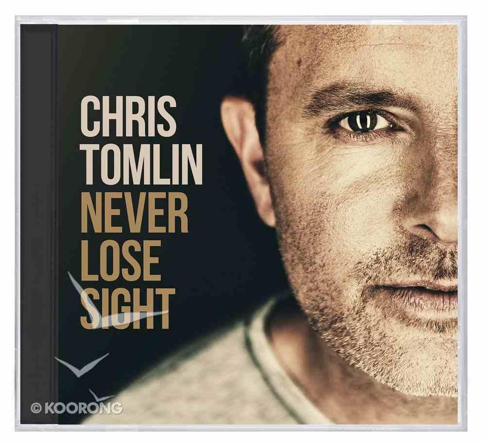 Never Lose Sight CD