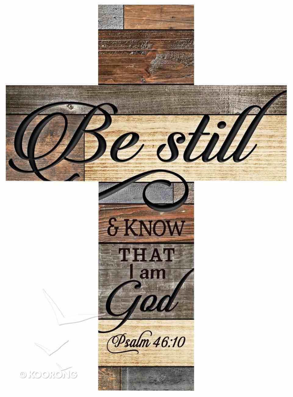 Faux Rustic Wall Cross: Be Still and Know, Psalm 46:10 Homeware