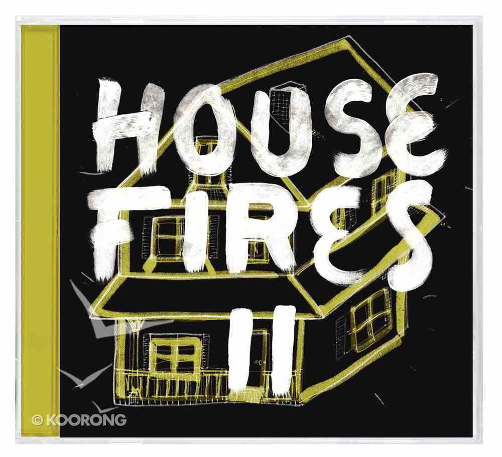 Housefires II (Two) CD