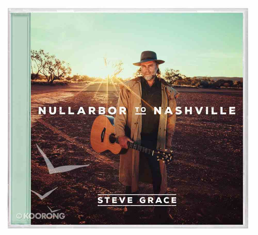 Nullarbor to Nashville CD