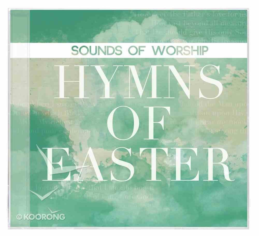Sounds of Worship: Hymns of Easter CD