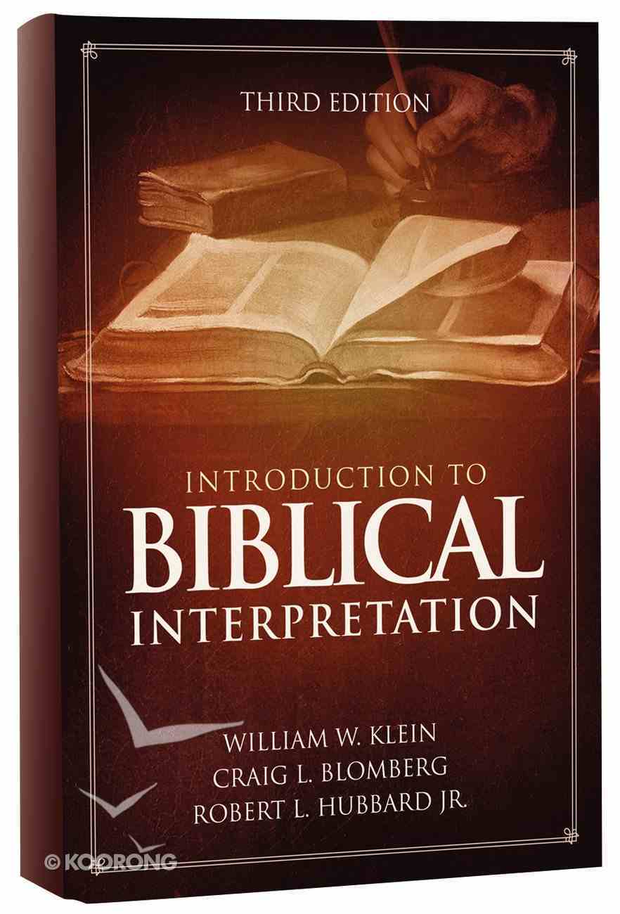 Introduction to Biblical Interpretation (3rd Edition) Hardback