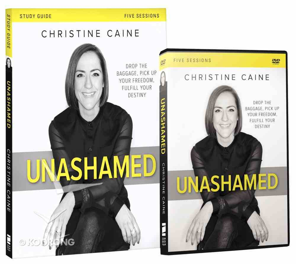Unashamed: Drop the Baggage, Pick Up Your Freedom, Fulfill Your Destiny (Study Guide With Dvd) Pack