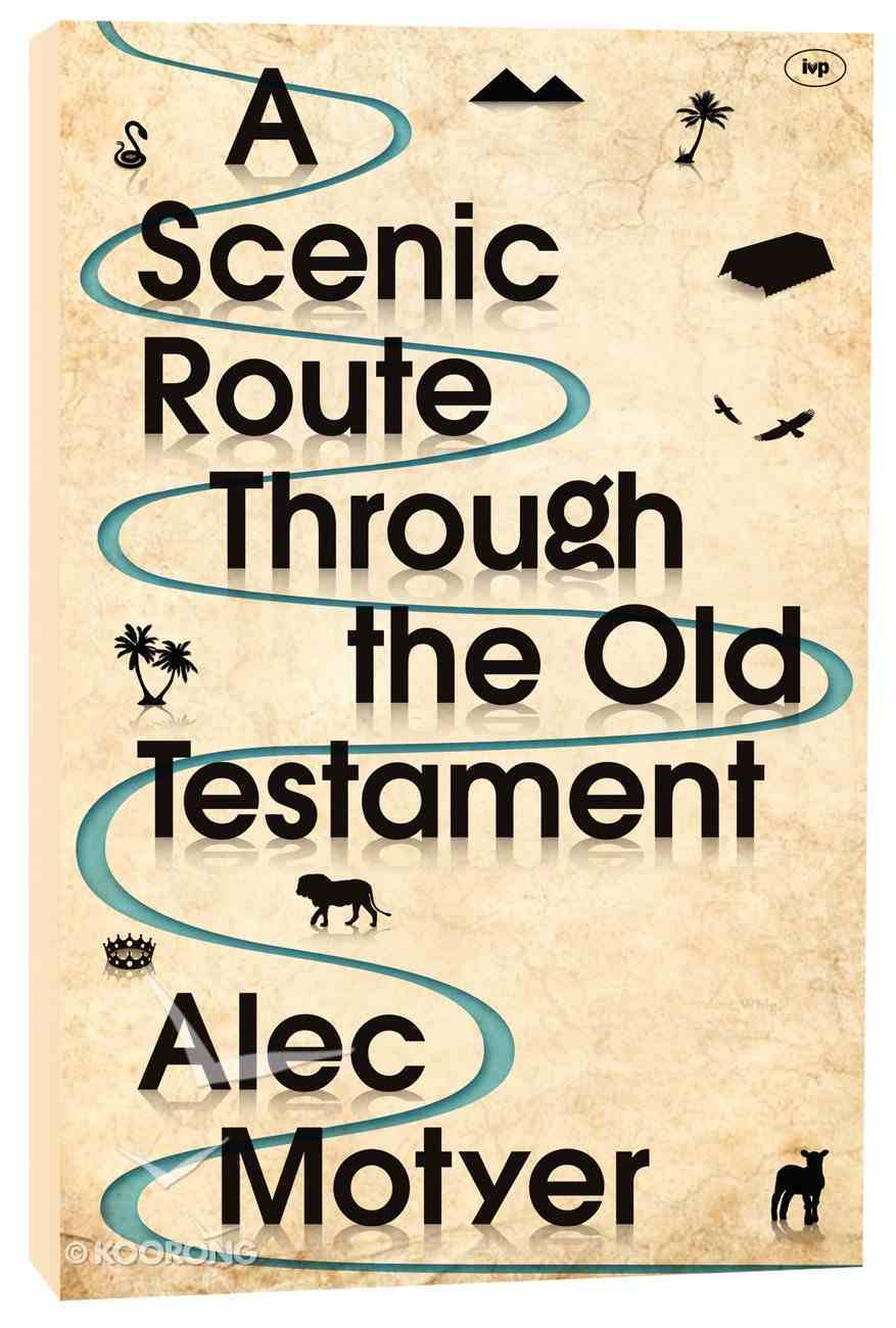 A Scenic Route Through the Old Testament Paperback