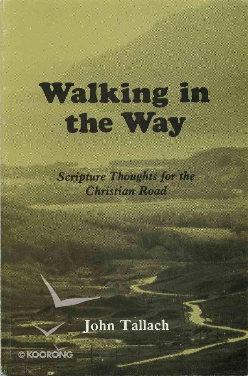 Walking in the Way Paperback