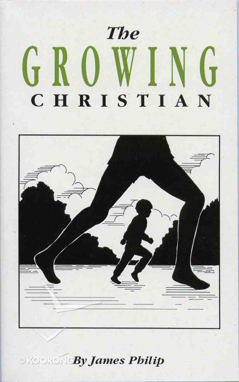 The Growing Christian Paperback
