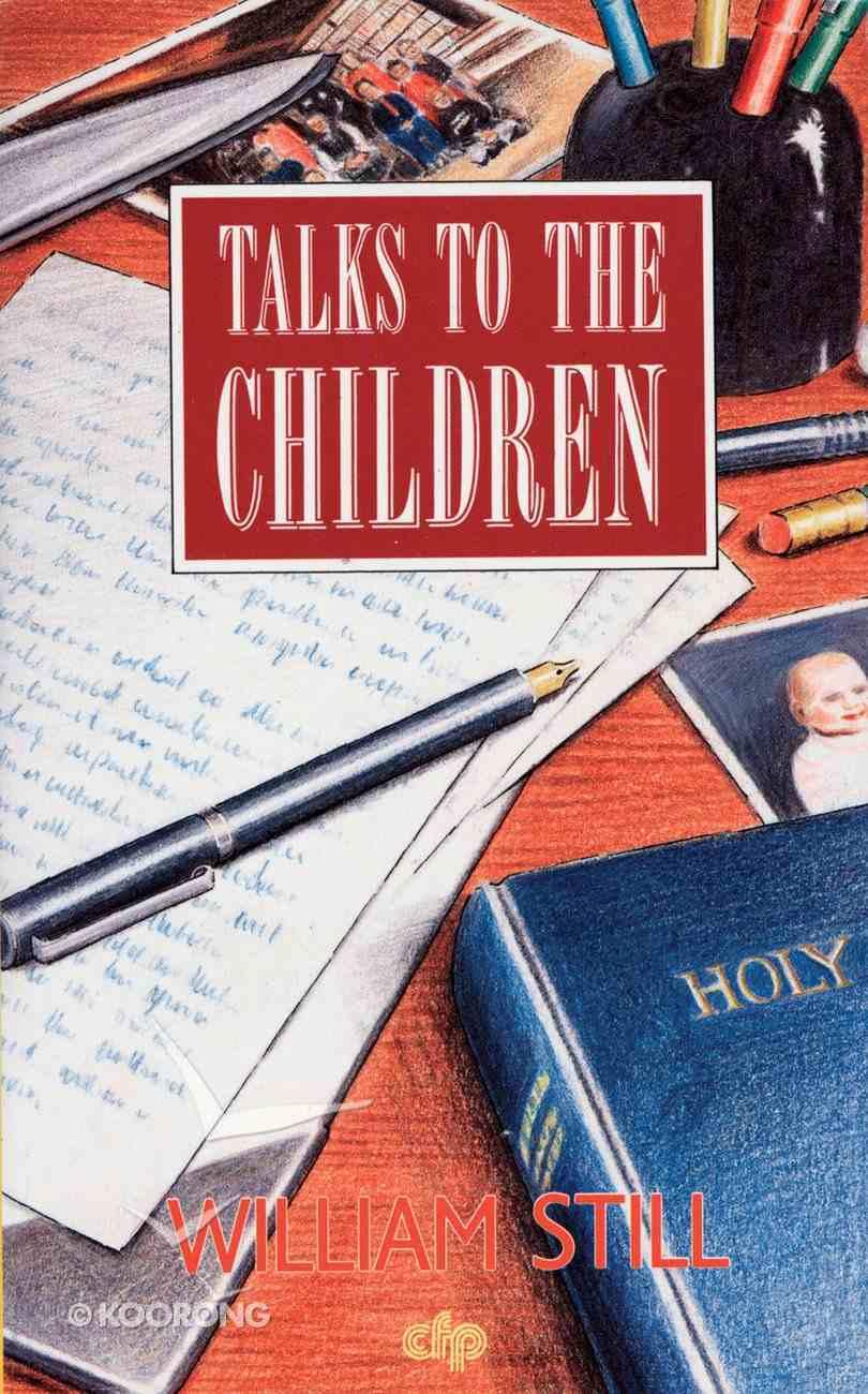 Talks to the Children Paperback