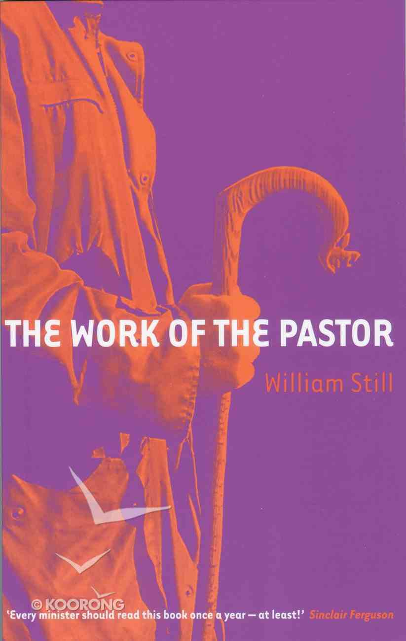 The Work of the Pastor Paperback