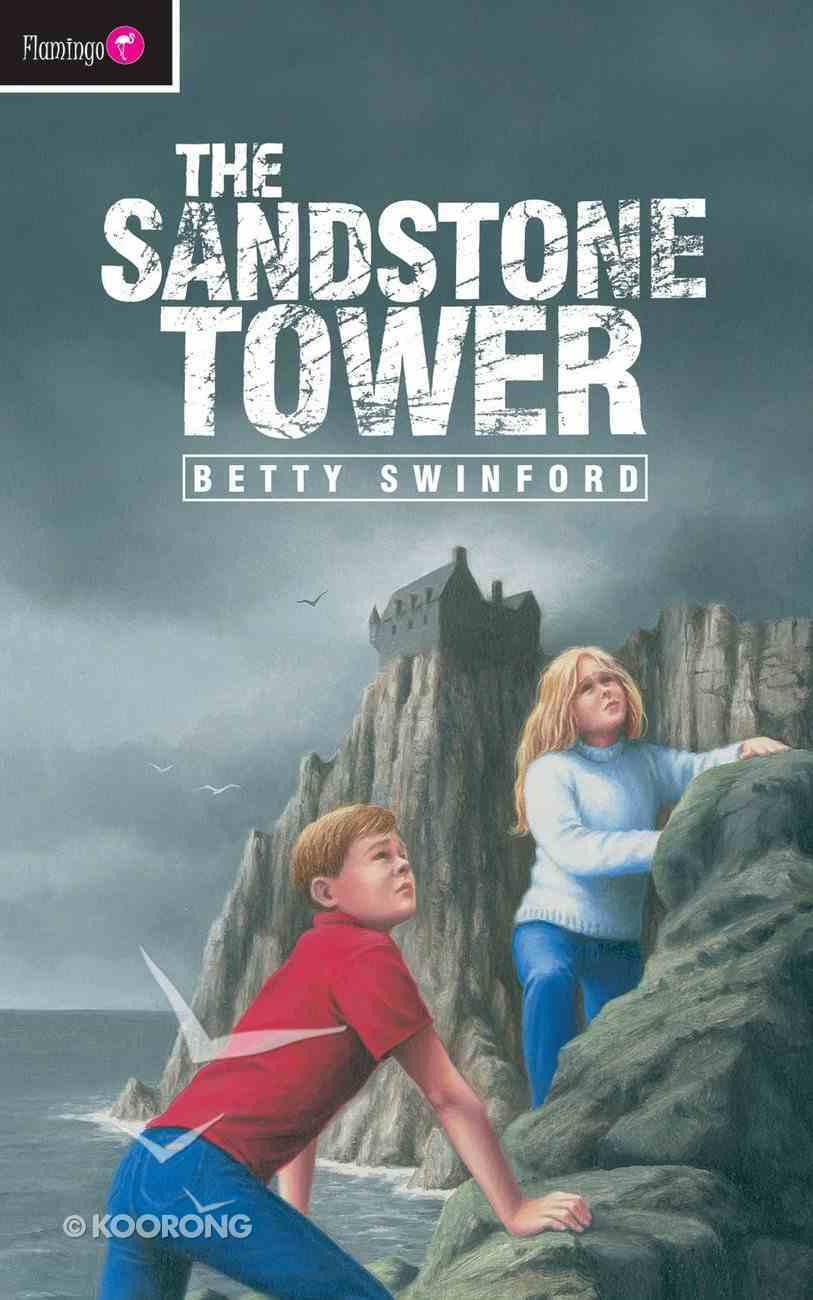 The Sandstone Tower (Flamingo Series) Mass Market