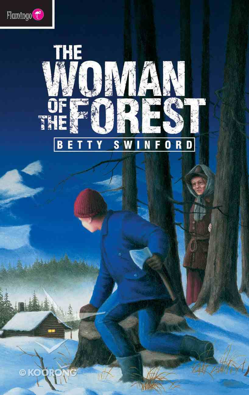 The Woman of the Forest (Flamingo Series) Mass Market