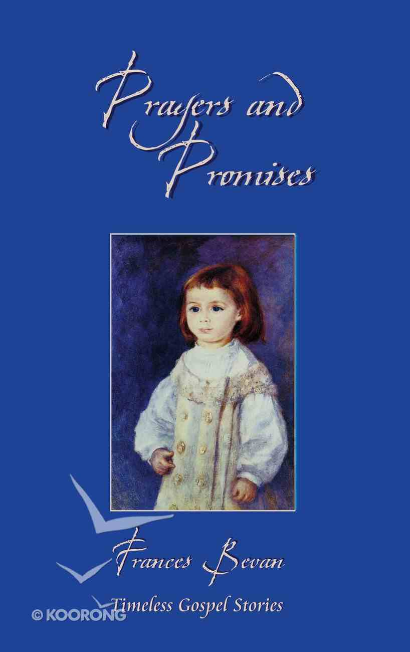 Prayer and Promises (Classic Fiction Series) Mass Market