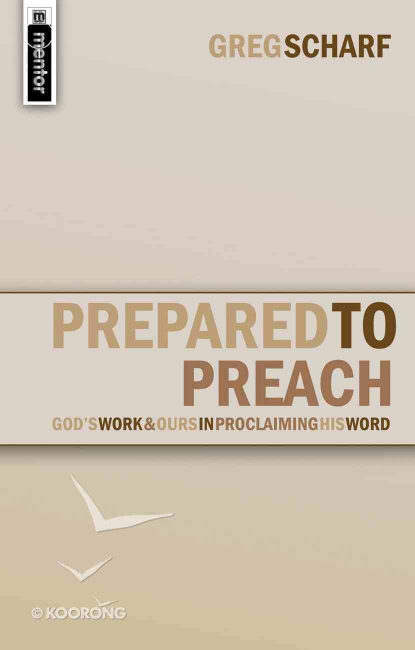 Prepared to Preach Paperback