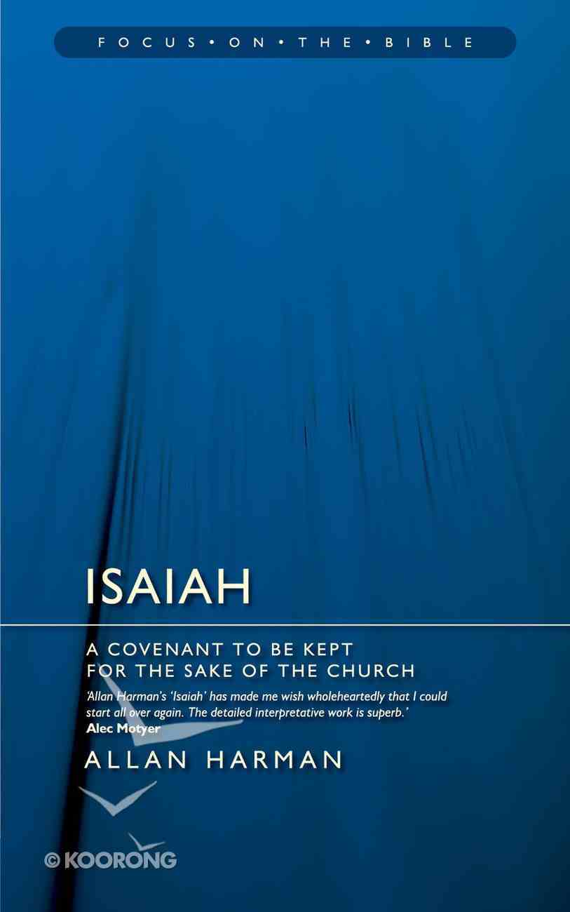 Isaiah (Focus On The Bible Commentary Series) Paperback