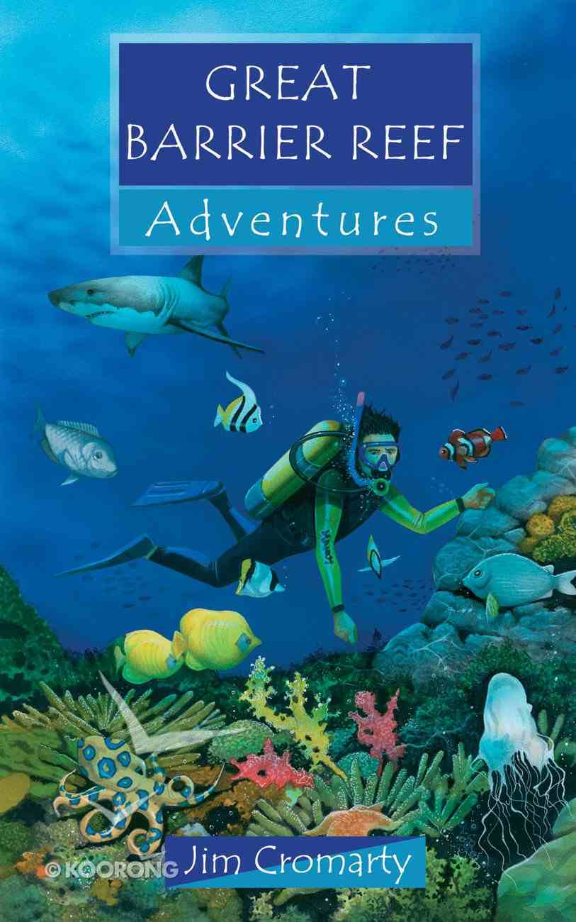 Great Barrier Reef Adventures (Adventures Series) Paperback