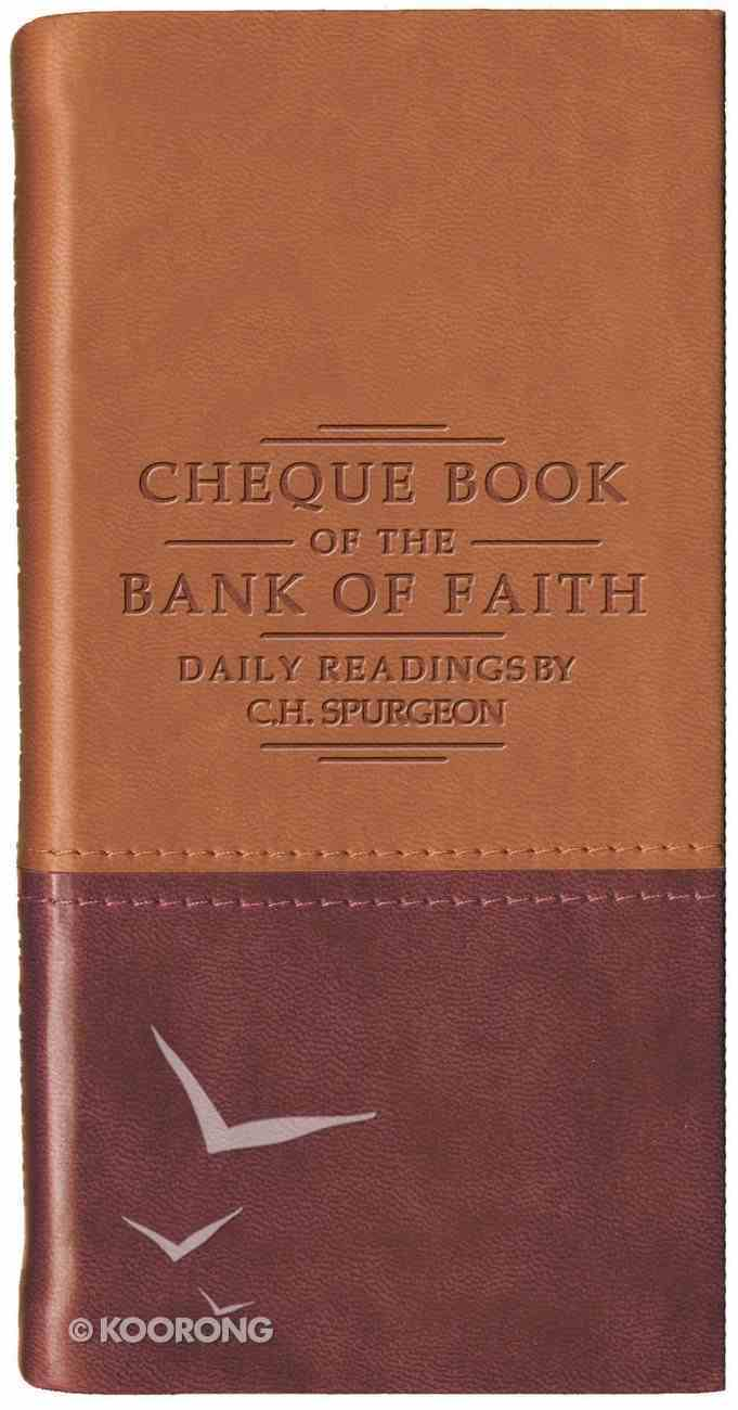 Cheque Book of the Bank of Faith (Tan/Burgundy) (Christian Heritage Series) Imitation Leather
