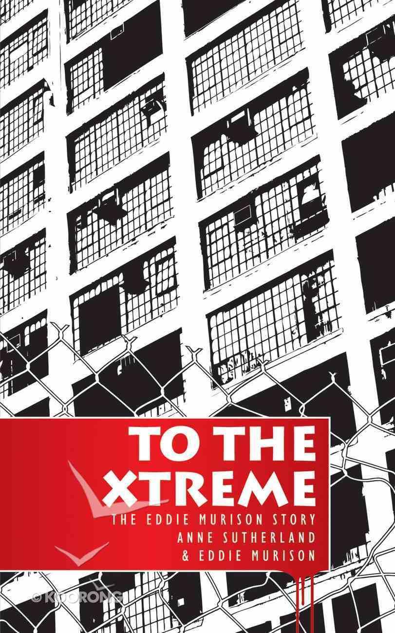 To the Xtreme (Extreme) Mass Market