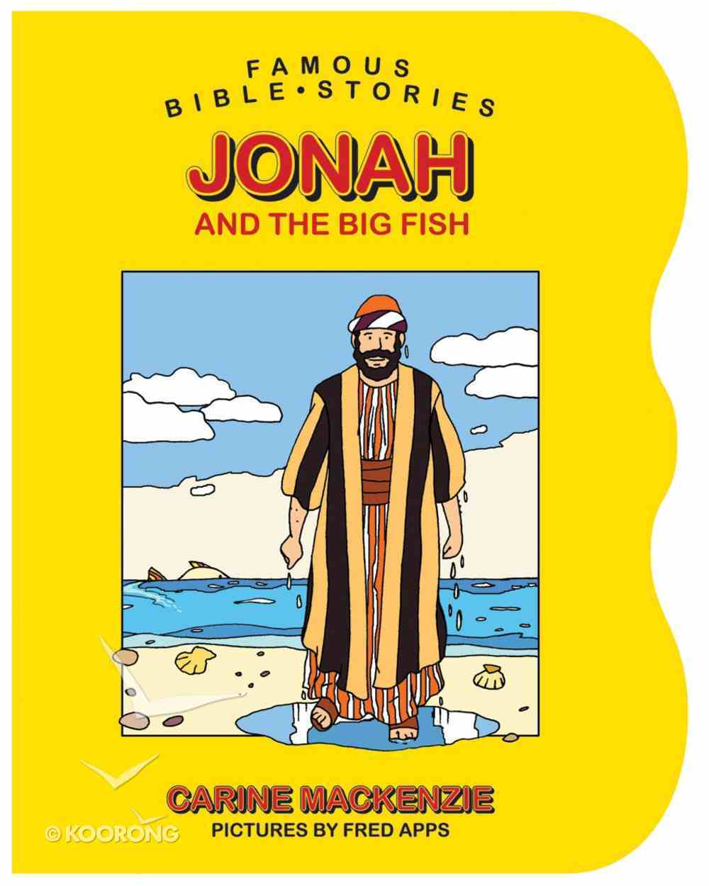 Jonah and the Big Fish (Famous Bible Stories Series) Board Book