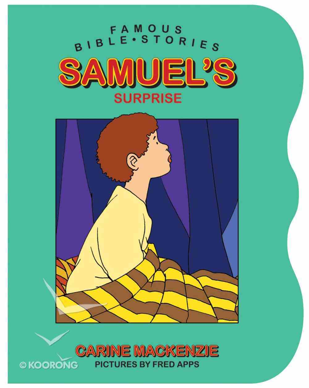 Samuel's Surprise (Famous Bible Stories Series) Board Book