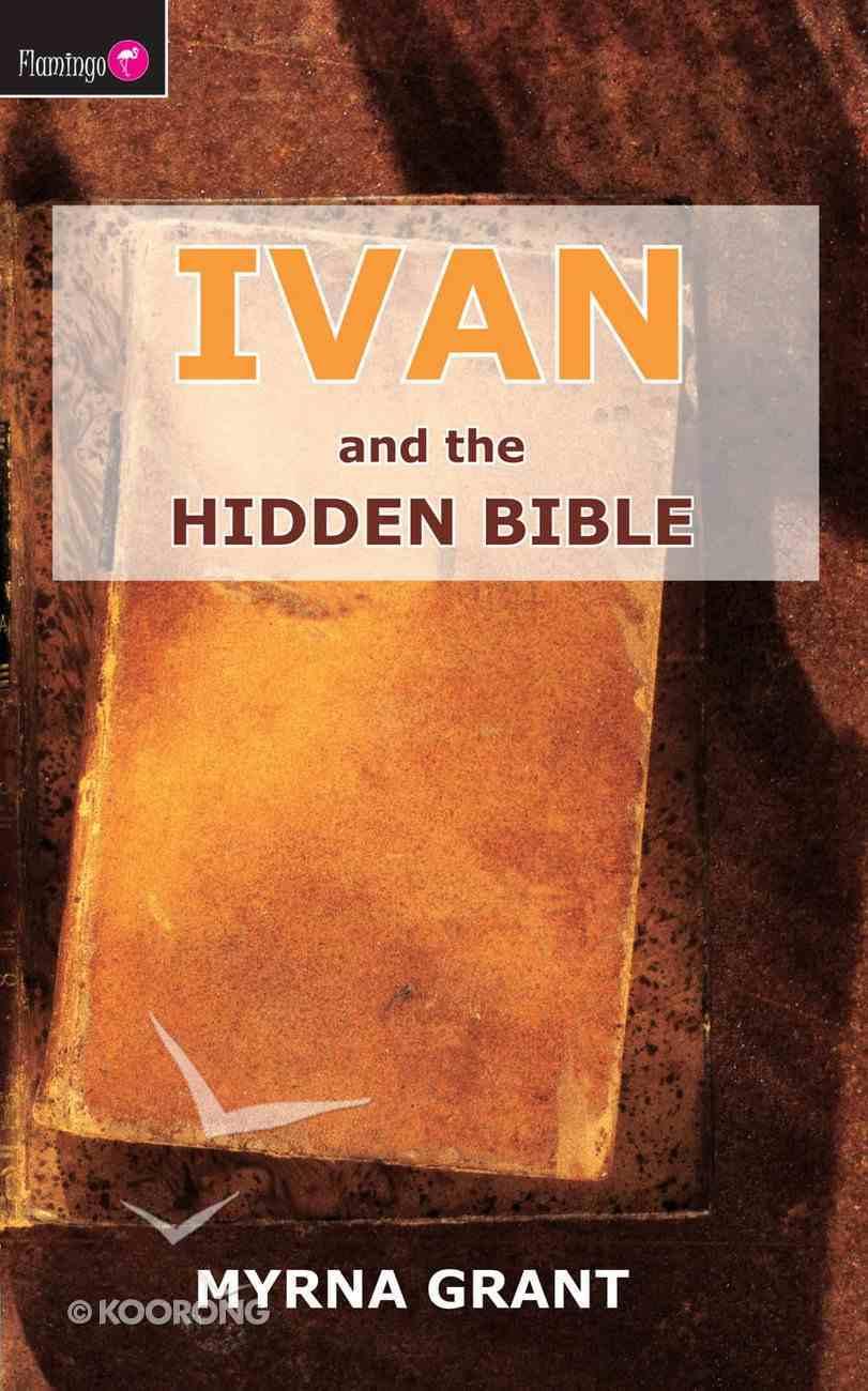 And the Hidden Bible (#02 in Ivan Series) Paperback