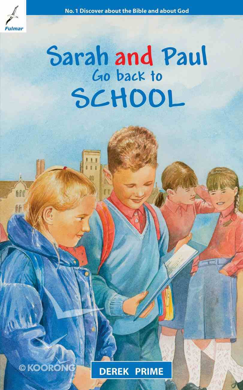 Go Back to School (#02 in Sarah And Paul Series) Paperback