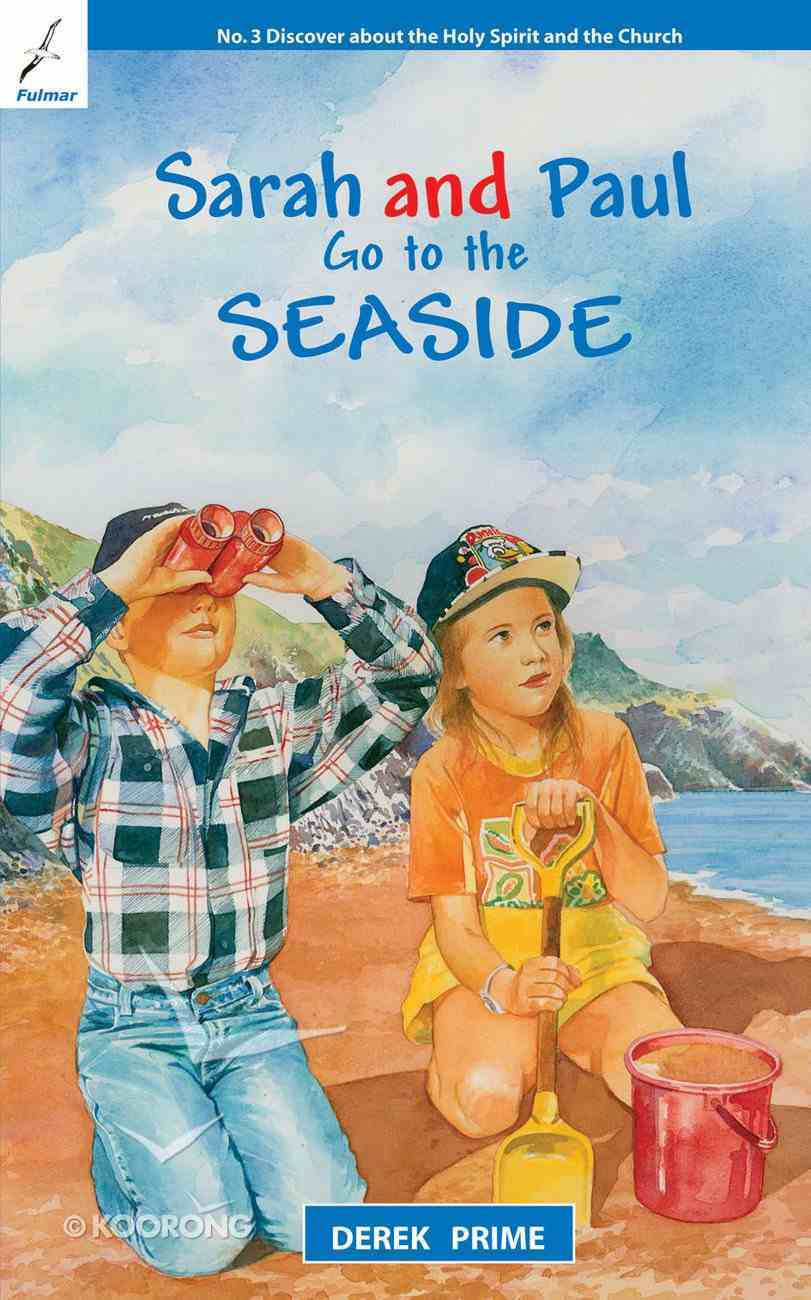 Go to the Seaside (#03 in Sarah And Paul Series) Paperback