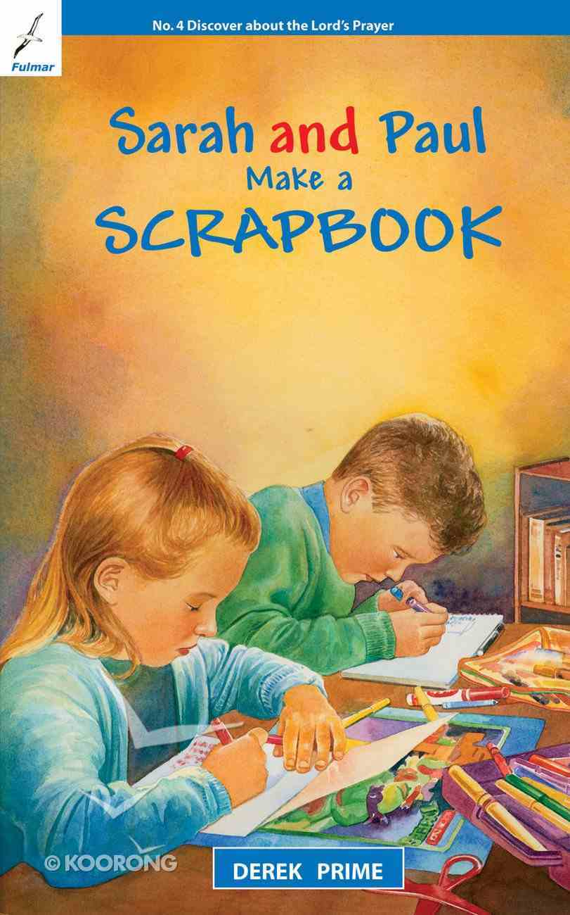 Make a Scrapbook (#04 in Sarah And Paul Series) Paperback