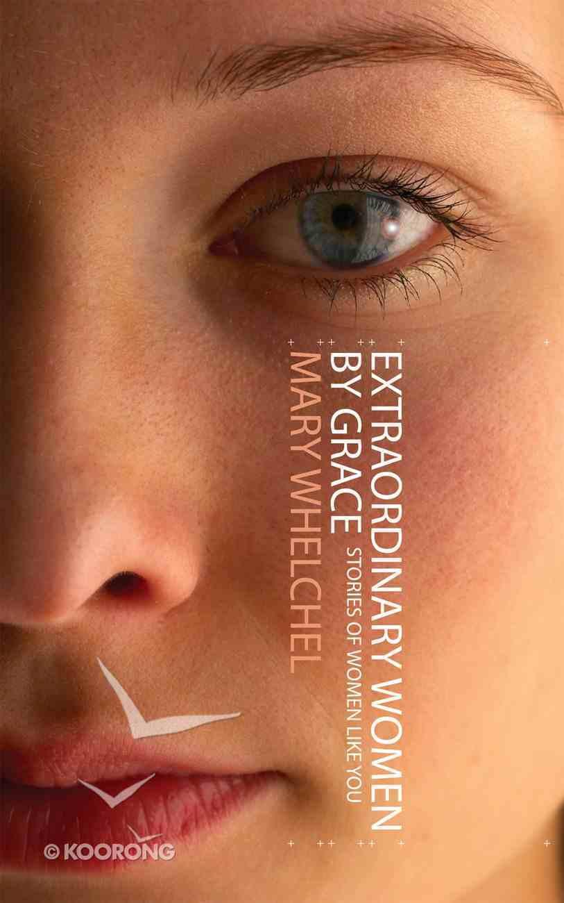 Extraordinary Women of Grace Paperback
